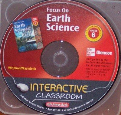 Read Online California Focus on Earth Science Grade 6 Interactive Classroom (with Image Bank) ebook