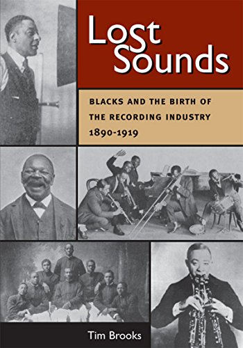 Pdf eBooks Lost Sounds: Blacks and the Birth of the Recording Industry, 1890-1919 (Music in American Life)