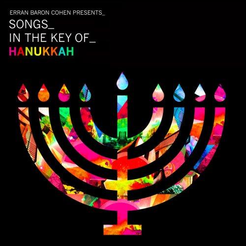 Erran Baron Cohen Presents: Songs In The Key Of Hanukkah