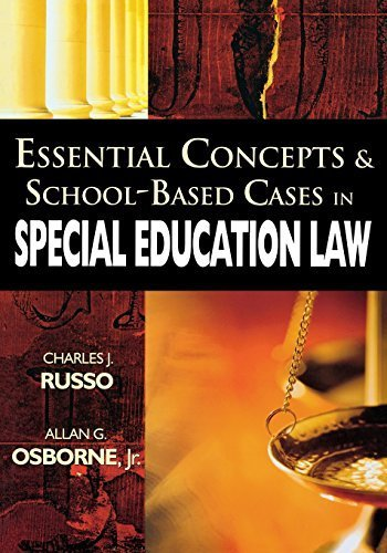 Essential Concepts and School-Based Cases in Special Education Law by Charles J. Russo (2007-11-28)