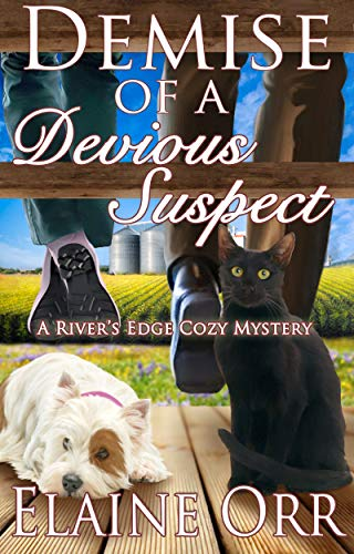 Demise of a Devious Suspect (River's Edge Cozy Mysteries Book 3) by [Orr, Elaine]
