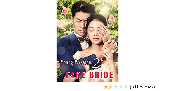 Watch Young President 2 Fake Bride Prime Video