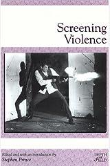 Screening Violence (Rutgers Depth of Field Series) Paperback