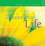 God's Promises for a Sensational Life, , 1404100024