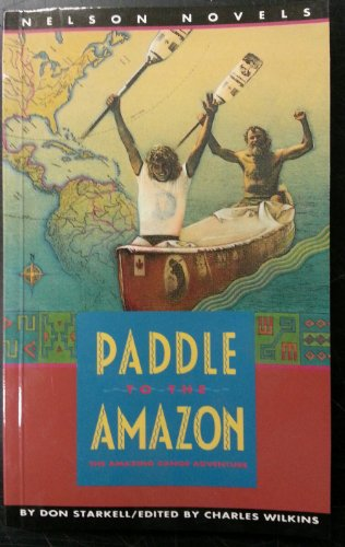 Paddle to the Amazon: The Amazing Canoe