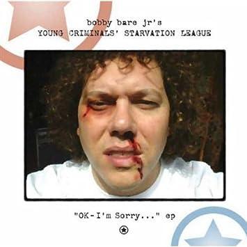 Bobby Jr Bare Ok Im Sorry Amazoncom Music