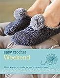 Easy Crochet: Weekend