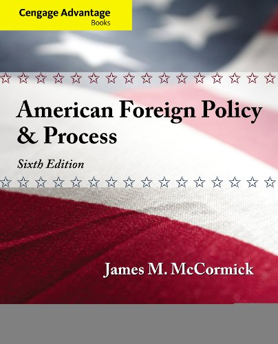 Cengage Advantage: American Foreign Policy and Process (Cengage Advantage Books)