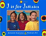 J Is for Jamaica, Benjamin Zephaniah, 1845074017
