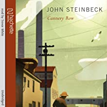 Cannery Row Audiobook by John Steinbeck Narrated by Trevor White
