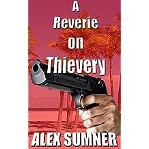 A Reverie On Thievery (Pilgrim's Progress) (English Edition)