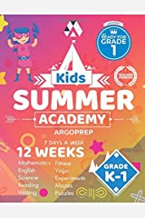 Kids Summer Academy by ArgoPrep - Grades K-1: 12 Weeks of Math, Reading, Science, Logic, Fitness and Yoga | Online Access Included | Prevent Summer Learning Loss Paperback