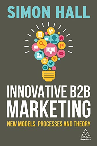 63 best b2b marketing ebooks of all time bookauthority book cover of simon hall innovative b2b marketing new models processes and theory fandeluxe Images