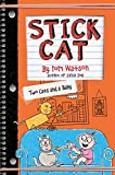 #1: Stick Cat: Two Cats and a Baby