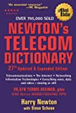 Book cover for Newton's Telecom Dictionary: Telecommunications, Networking, Information Technologies, The Internet, Wired, Wireless, Satellites and Fiber
