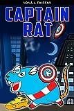 Books for Kids : Captain Rat : SupperHero Series - Mouse , Mice, Children's Books, Kids Books,...