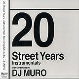 20 Street Years instrumental non stop mix by DJ MURO
