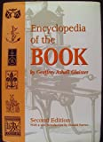 Encyclopedia of the Book, Geoffrey A. Glaister, 1884718159