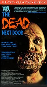 The Dead Next Door (Collector's Edition) [VHS]