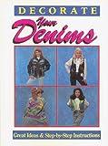 Decorate Your Denims, Susan Figliulo, 156173070X