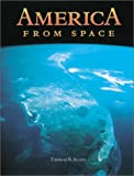America from Space, Thomas B. Allen, 1552095592