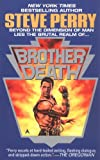 Brother Death, Steve Perry, 0441544762