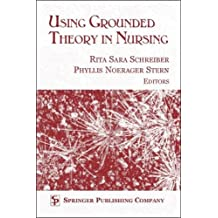 Using Grounded Theory In Nursing