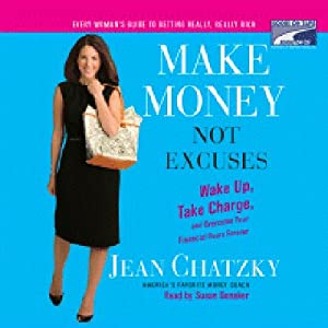 Make Money, Not Excuses Hörbuch