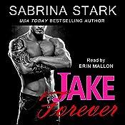 Jake Forever: Jaked, Book 3 | Sabrina Stark