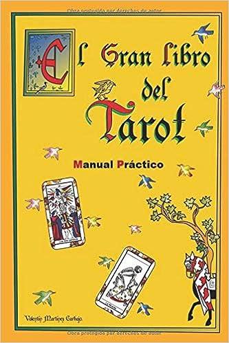 El Gran Libro del Tarot. Manual Práctico.: Amazon.es: Valentín ...