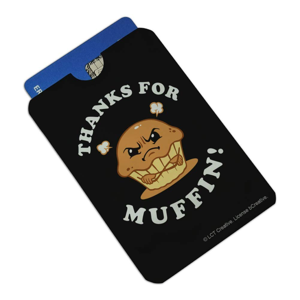 Thanks For Muffin Nothing Funny Humor Credit Card RFID Blocker Holder Protector Wallet Purse Sleeves Set of 4