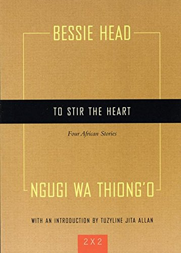 To Stir the Heart: Four African Stories (Two By Two) pdf epub