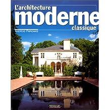 L'architecture moderne classique