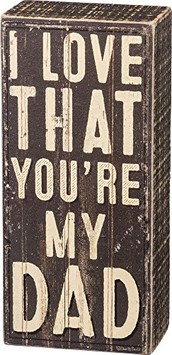 """Primitives by Kathy 32822 Rustic Inspired Box Sign, 3"""" x 6.50"""" x 1.75"""", You're My Dad"""