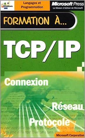 Lire un Formation à TCP/IP pdf ebook