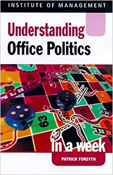 Book Understanding Office Politics in a week (IAW)
