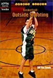 img - for Basketball: Outside Shooting (Sports Clinic) book / textbook / text book