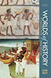 Worlds of History, Volume I: To 1550: A Comparative Reader, Kevin Reilly, 145761782X