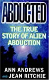 img - for Abducted: True Story of Alien Abduction book / textbook / text book