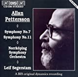 Pettersson: Symphonies Nos. 7 and 11