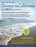 How to Do Your Own Divorce in California In 2014, Ed Sherman, 0944508928