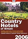 Country Hotels of Britain 2006, FHG Guides, 1850553734