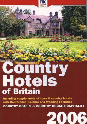 Recommended Country Hotels of Britain (2006)...