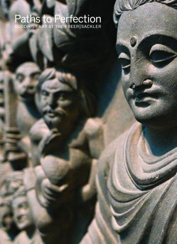 Paths to Perfection: Buddhist Art at the Freer | Sackler