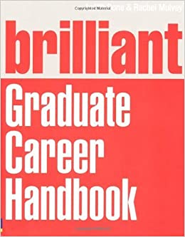 Brilliant Graduate Career Handbook by Dr Judith Done (12-May-2011)