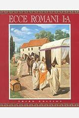 ECCE ROMANI STUDENT EDITION LEVEL 1A (SOFTCOVER) Paperback
