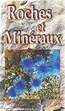 Roches et minéraux de France par Sigwarth