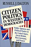 Citizen Politics 9780934540445