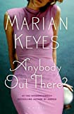 Anybody Out There? (Walsh Family Book 4)
