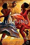 Tumbling: A Novel